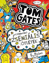 Liz Pichon: (Többnyire) Zseniális ötletek - Tom Gates 4. -  (Könyv)