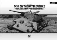 Neil Stokes: T-34 on the battlefield 2 - World War two Photobook series -  (Könyv)
