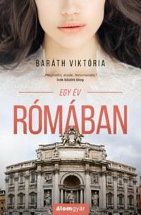 Baráth Viktória: Egy év Rómában -  (Könyv)