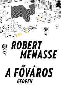 Robert Menasse: A főváros -  (Könyv)