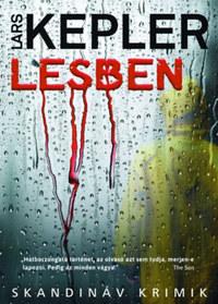 Lars Kepler: Lesben -  (Könyv)
