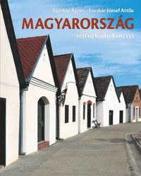 Fucskár Ágnes, Fucskár József Attila: Magyarország rejtőzködő kincsei -  (Könyv)