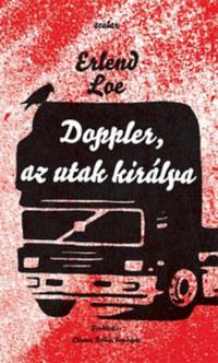 Erlend Loe: Doppler, az utak királya -  (Könyv)
