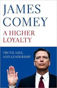 James Comey: A Higher Loyalty -  (Könyv)