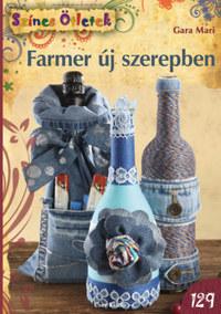 Gara Mari: Farmer új szerepben -  (Könyv)