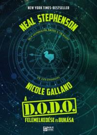 Nicole Galland, Stephenson Neal: A D.O.D.O felemelkedése és bukása -  (Könyv)