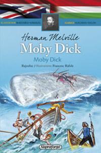 Herman Melville: Moby Dick - Klasszikusok magyarul-angolul -  (Könyv)