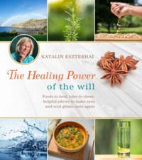 Eszterhai Katalin: The Healing Power of the Will -  (Könyv)