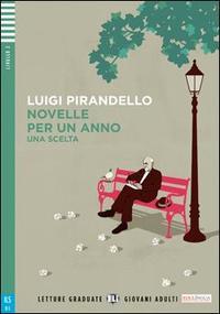 Luigi Pirandello: Novelle per un anno + CD -  (Könyv)