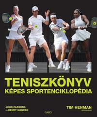John Parsons, Henry Wancke: Teniszkönyv - Képes sportenciklopédia -  (Könyv)
