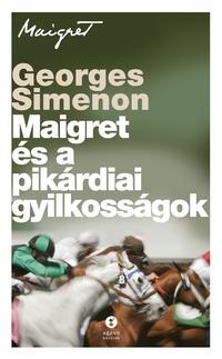 Georges Simenon: Maigret és a pikárdiai gyilkosságok -  (Könyv)