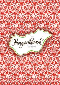 Hungarikumok könyve -  (Könyv)