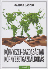 Gazdag László: Környezet-gazdaságtan, környezetgazdálkodás -  (Könyv)
