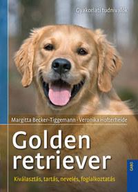Margitta Becker-Tigermann, Veronika Hofterheide: Golden retriever -  (Könyv)