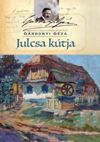 Gárdonyi Géza: Julcsa kútja -  (Könyv)