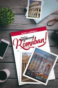 Mark Lamprell: Találkozzunk Rómában! -  (Könyv)