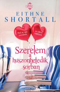 Eithne Shortall: Szerelem a huszonhetedik sorban -  (Könyv)