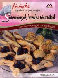 Rózsa Klára: Sütemények leveles tésztából -  (Könyv)