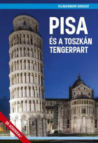 Juszt Róbert: Pisa és a toszkán tengerpart -  (Könyv)