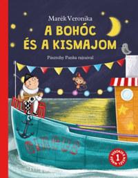 Marék Veronika: A bohóc és a kismajom -  (Könyv)