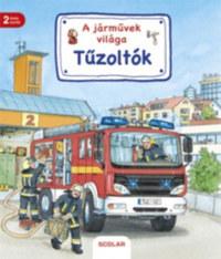 Susanne Gernhauser: Tűzoltók - A járművek világa -  (Könyv)