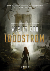Wesley Chu: Időostrom -  (Könyv)