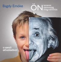 Bagdy Emőke: Önismeret, önazonosság, önmegvalósítás - Hangoskönyv -  (Könyv)