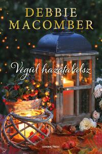 Debbie Macomber: Végül hazatalálsz -  (Könyv)