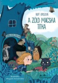Ruff Orsolya: A zöld macska titka -  (Könyv)