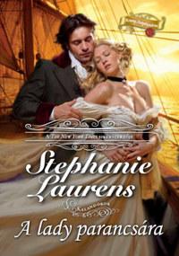 Stephanie Laurens: A lady parancsára -  (Könyv)