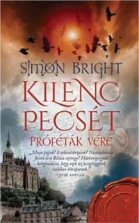 Simon Bright: Kilenc pecsét - Próféták vére -  (Könyv)