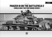Tom Cockle: Panzer III on the battlefield 2 -  (Könyv)