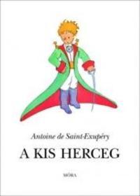 A. de Saint-Exupéry: A kis herceg - kötött -  (Könyv)