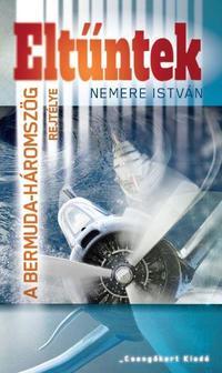 Nemere István: Eltűntek - A Bermuda háromszög titka -  (Könyv)