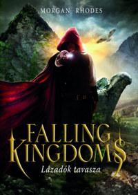Morgan Rhodes: Falling Kingdoms - Lázadók tavasza -  (Könyv)