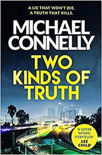 Michael Connelly: Two Kinds of Truth -  (Könyv)