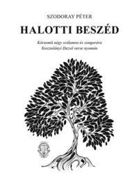 Szodoray Péter: Halotti beszéd (kotta) -  (Könyv)