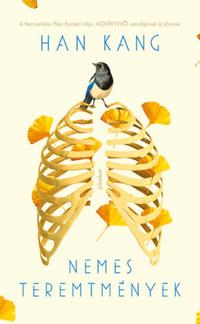 Han Kang: Nemes teremtmények -  (Könyv)