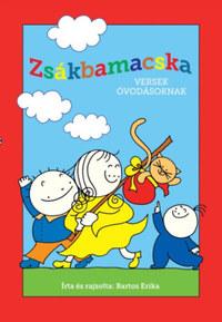 Bartos Erika: Zsákbamacska - Versek óvodásoknak -  (Könyv)