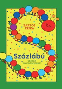 Bartos Erika: Százlábú - Versek óvodásoknak -  (Könyv)
