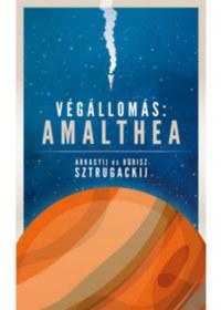Arkagyij Sztrugackij, Borisz Sztrugackij: Végállomás: Amalthea -  (Könyv)