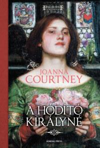 Joanna Courtney: A hódító királyné - Hódítók asszonyai 3. -  (Könyv)