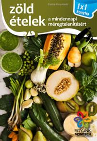 Zöld ételek - 1x1 konyha -  (Könyv)