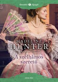 Madeline Hunter: A szélhámos szerető -  (Könyv)