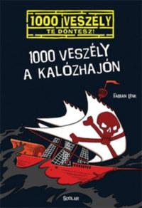 Fabian Lenk: 1000 veszély a kalózhajón -  (Könyv)