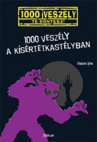 Fabian Lenk: 1000 veszély a kísértetkastélyban -  (Könyv)