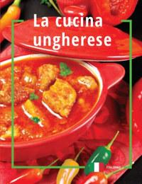 La cucina ungherese -  (Könyv)