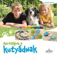 Katharina Rotter: Apróságok a kutyádnak -  (Könyv)