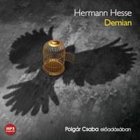 Hermann Hesse: Demian - Hangoskönyv - Emil Sinclair ifjúságának története -  (Könyv)
