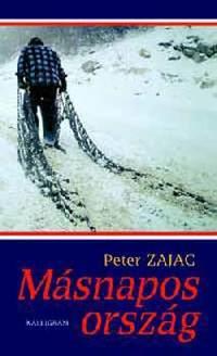 Peter Zajac: Másnapos ország -  (Könyv)